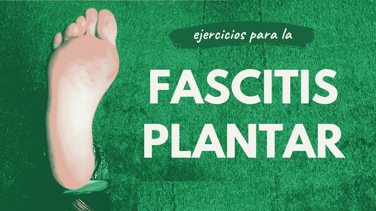 cartel Ejercicios para la fascitis plantar